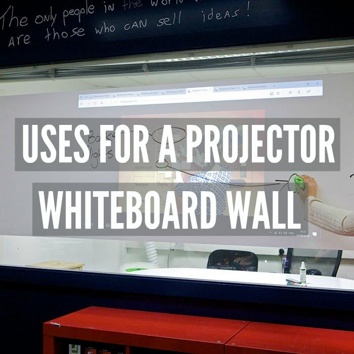 uses for a projector whiteboard wall
